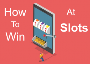 How To win at Slots