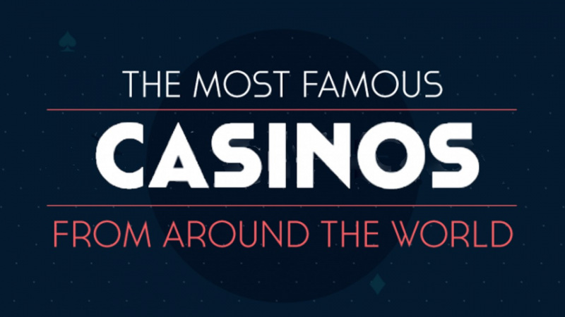 famous casinos of the world
